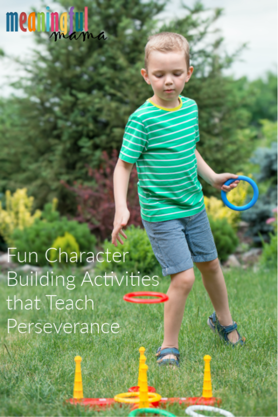 Fun Character Building Activities that Teach Perseverance and patience