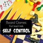 Board Games that Teach Self Control