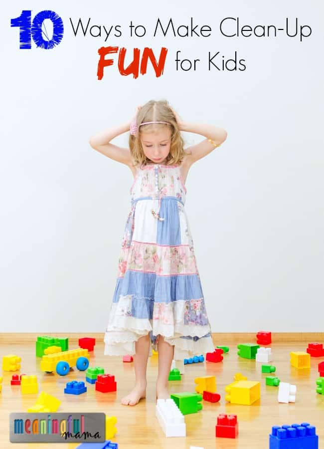 How to Make Clean-Up Fun for Kids