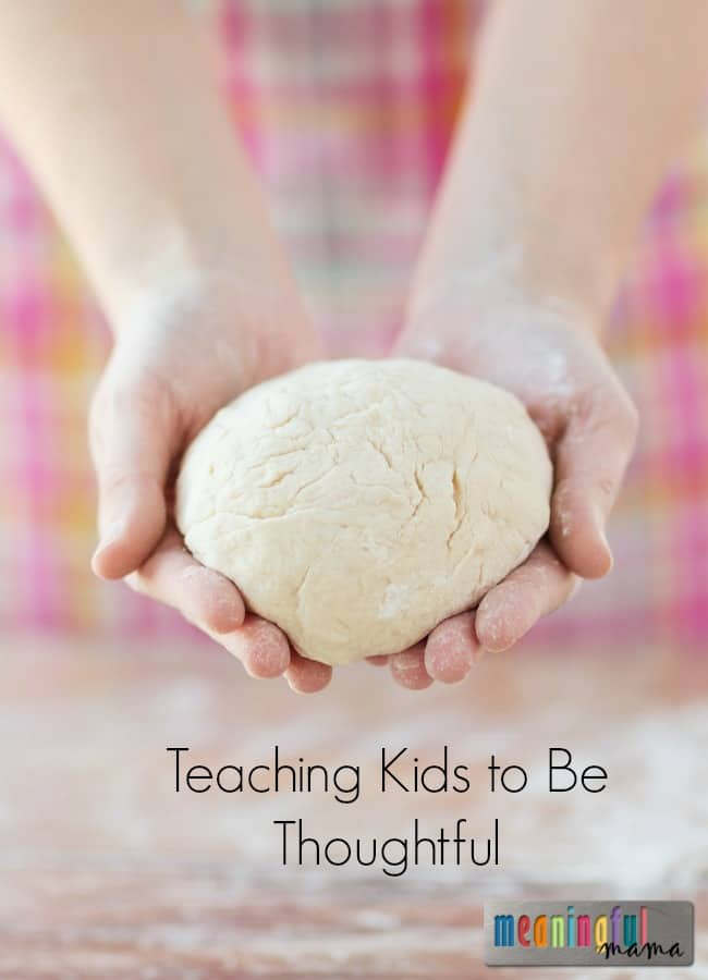 Teaching Kids to Be Thoughtful