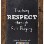 Teaching Respect through Role Playing