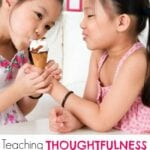 Teaching Thoughtfulness in a Family