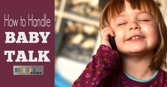 How to Handle Baby Talk in Kids