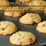 Heath Bar Chocolate Chip Cookie Recipe