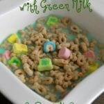 Green Milk and Lucky Charms for St. Patrick's Day