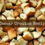 Homemade Pan Fried Caesar Croutons