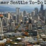 Summer Activities List for Seattle – 75 Ideas!!!