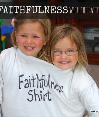 Faithfulness Shirt Lesson