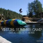 Virtual Summer Camp – Crafts, Activities, Recipes and More