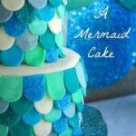 Mermaid Cake Tutorial