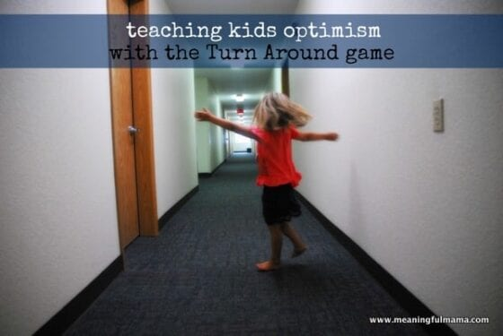 turn around game teaches kids optimism
