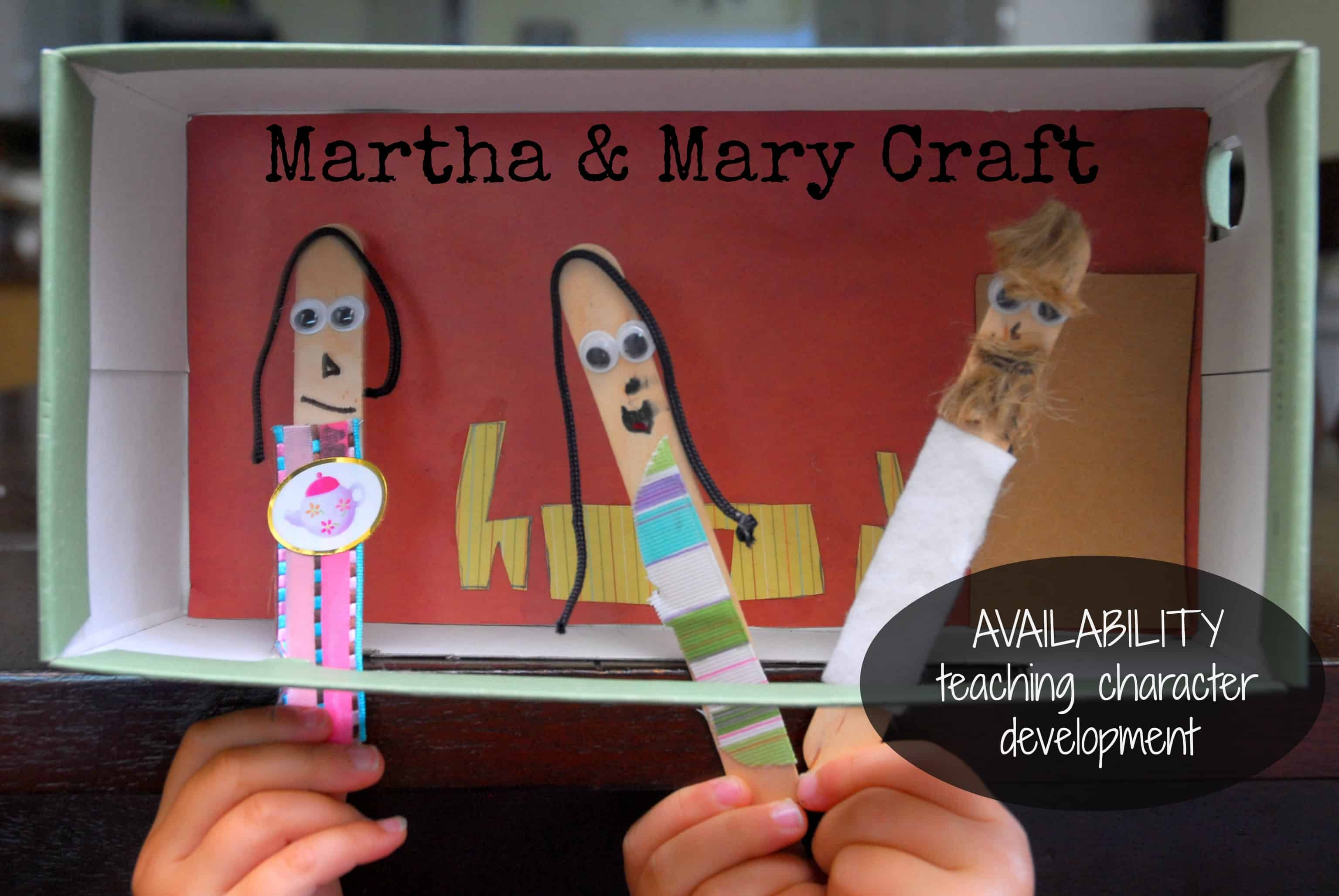 Bible craft for preschoolers - Mary Martha Craft Teaches Availability