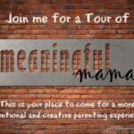 A Meaningful Mama Tour