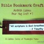 Bible Bookmark Craft – AWANA Cubbies Bear Hug #7