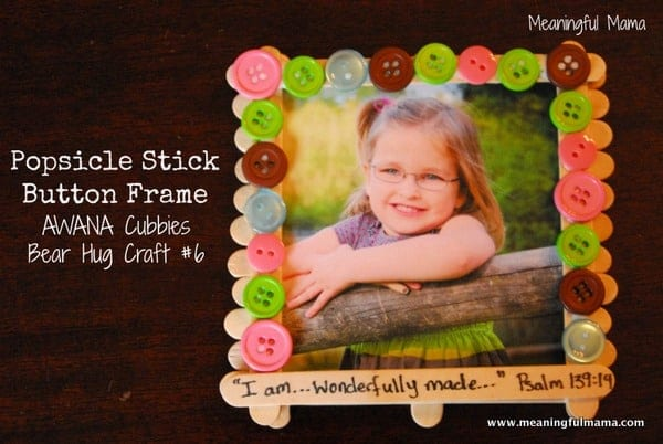 Popsicle Stick Button Frame - AWANA Cubbies Bear Hug Craft #6