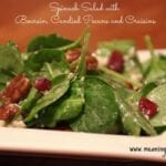 Spinach Salad with Boursin Candied Pecans and Craisins