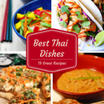 Best Thai Food Recipes for Sunday Night Dinner