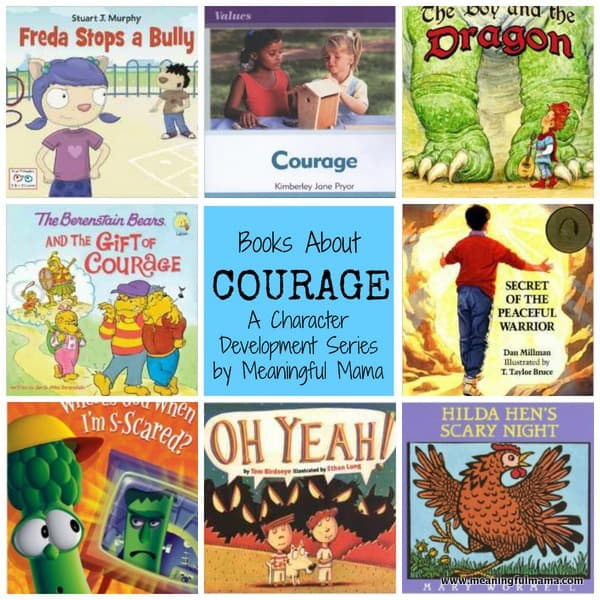 Books about Courage - Character Development Series - Meaningful Mama