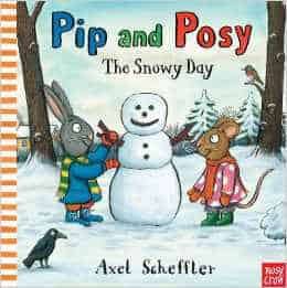 pip and posy the snowy day
