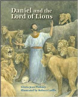 Daniel and the Lord of the LIons Books about faithfulness