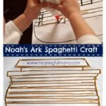Noah's Ark Spaghetti Craft