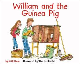 William and the Guinea Pigs books about responsibility kids