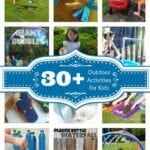 Outdoor Activities for Kids Round-Up