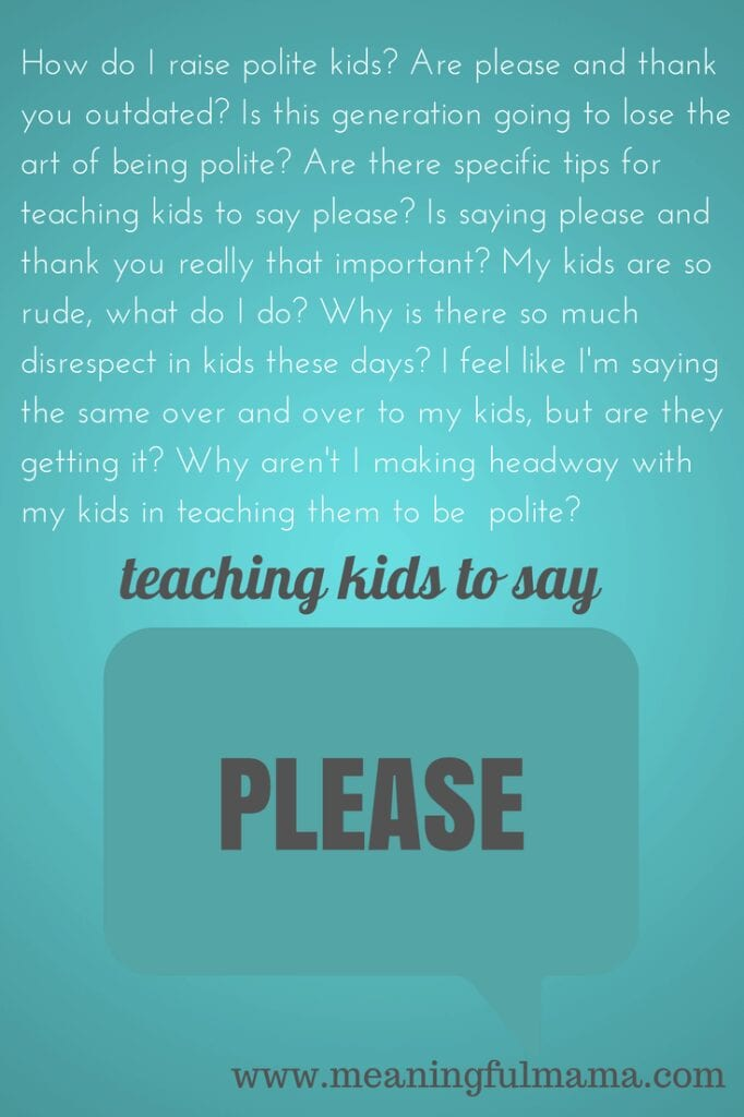 teaching kids to be polite say please thank you