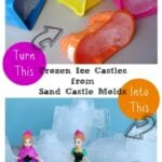 Disney Frozen DIY Ice Castles from Sand Castle Molds
