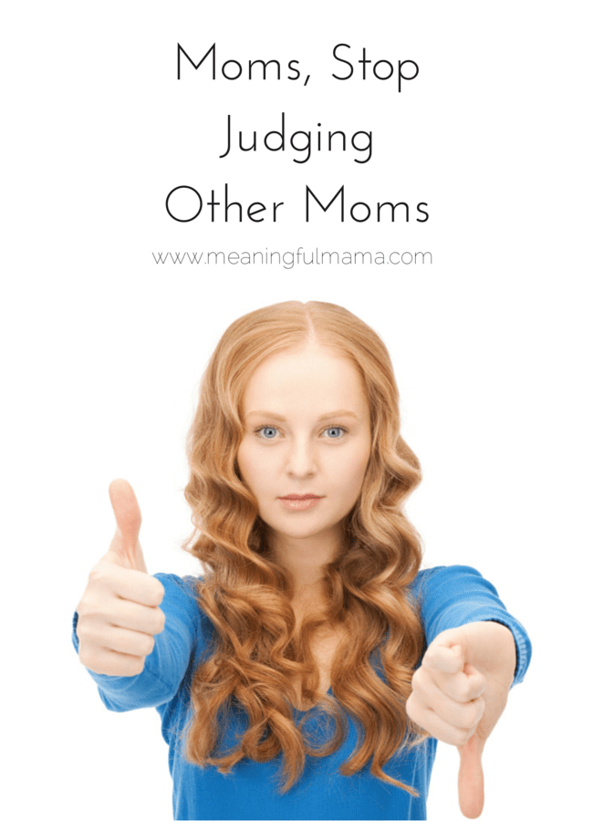 Moms, Stop JudgingOther Moms-2