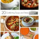 20 Comforting Soups and Stews