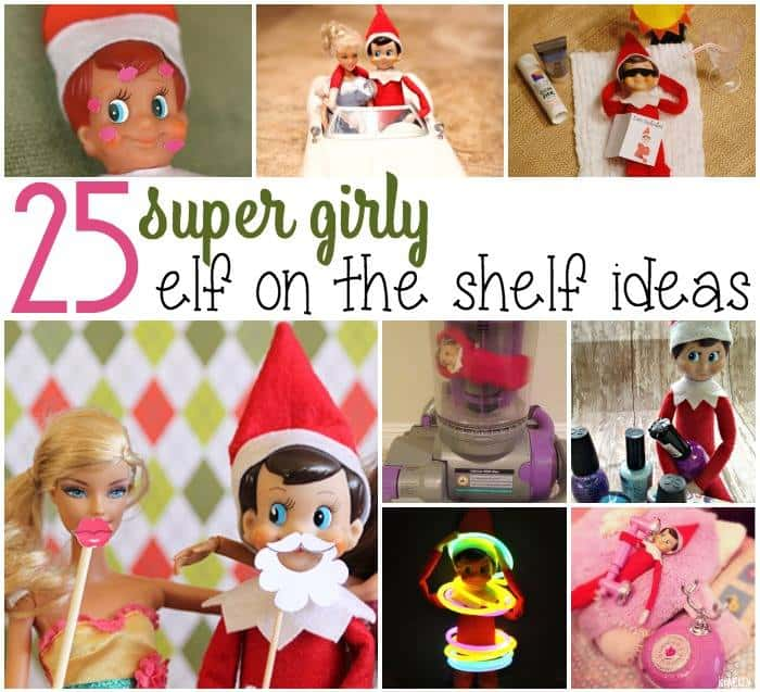 girl elf on the shelf ideas