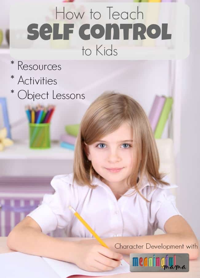 How to Teach Self Control to Kids