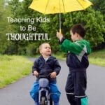 Teaching Kids How to Be Thoughtful