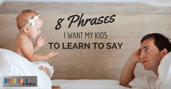 Phrases to Teach Kids