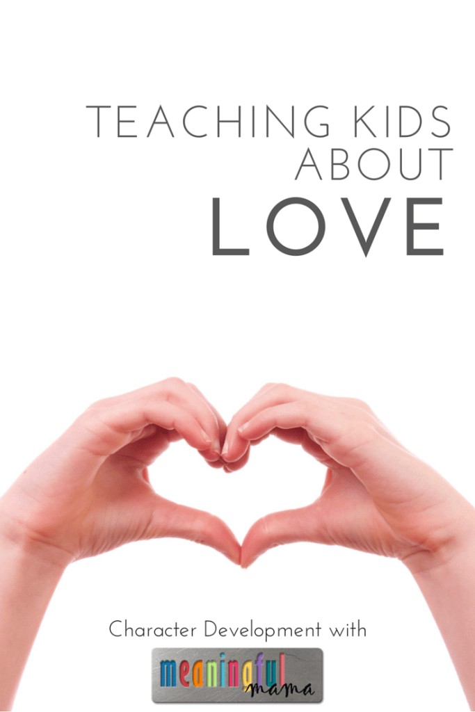 Teaching Kids About Love