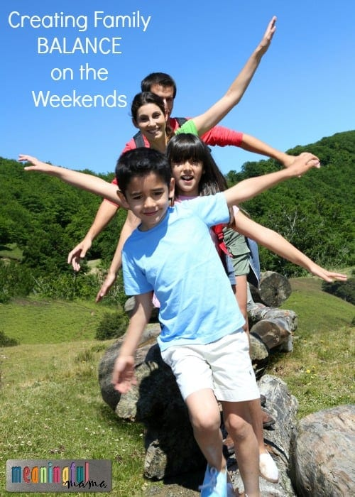 Creating Family Balance on the Weekends - Marriage Help and Resources