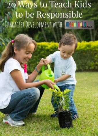 20 Ways to Teach Kids to be Responsible