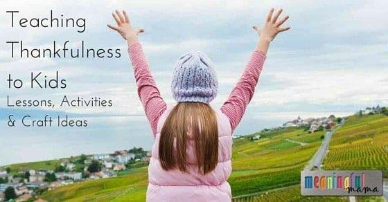 Teaching Thankfulness to Kids
