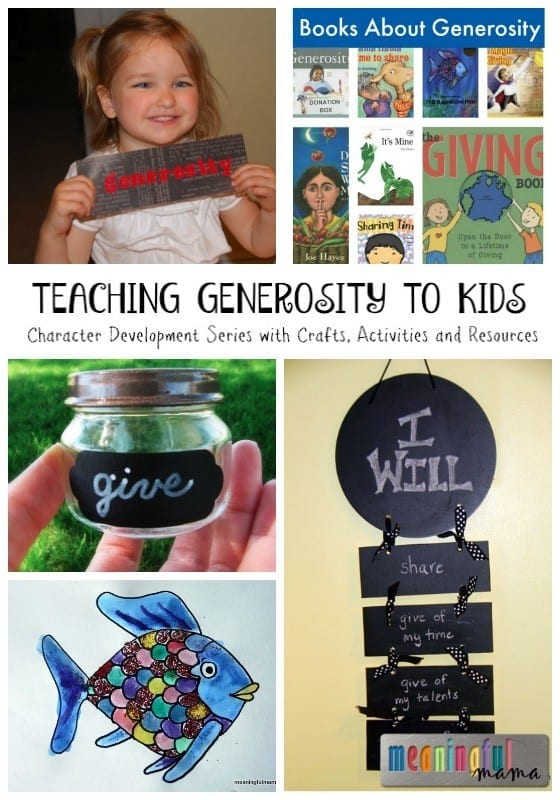 Teaching Generosity to Kids - Character Development Series with Crafts, Activities and Resources