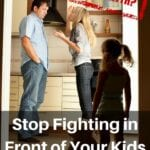 Stop Fighting in Front of Your Kids – Parenting Myth?