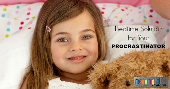 Bedtime Solutions for a Procrastinating Child