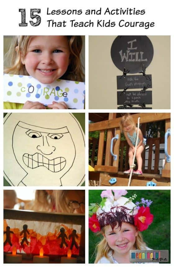 Lessons and Activities that Teach Kids Courage
