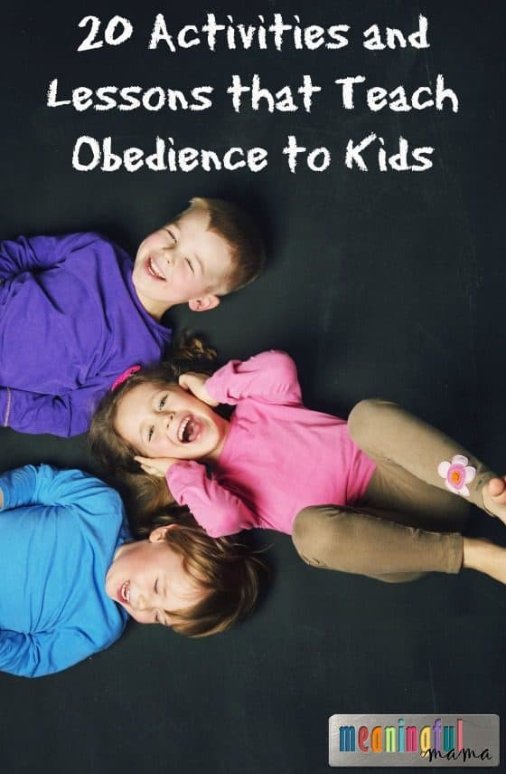 20 Activities and Lessons that Teach Obedience to Kids