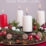 Unpacking the Meaning of the Christmas Advent Wreath Candles