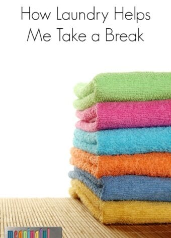 How Laundry Helps Me Take a Break