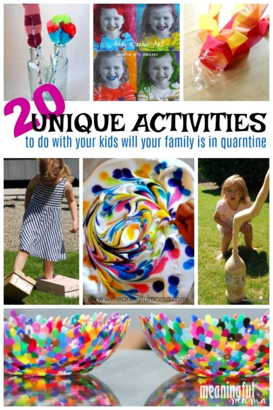 20 Unique Activities to Do While Your Family is in Quarantine
