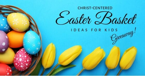 Unique Christian Easter Basket Ideas for Kids