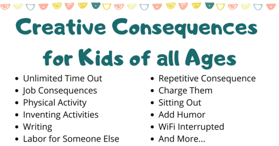 Creative Consequences for Kids of all Ages